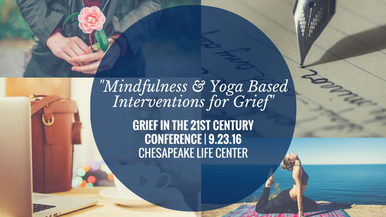 -Mindfulness & Yoga Based Interventions for Grief-